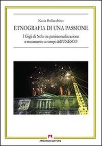 Etnografia di una passione