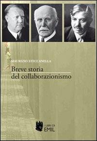 Breve storia del collaborazionismo / Maurizio Steccanella