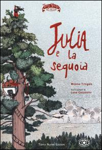 Julia e la sequoia