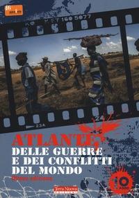 Atlante delle guerre e dei conflitti del mondo