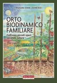 Orto biodinamico familiare