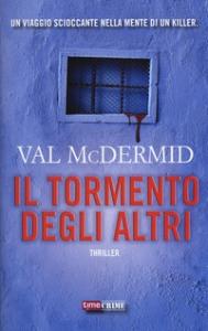 Il tormento degli altri / Val McDermind
