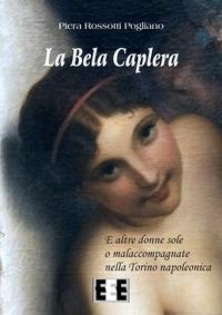 La Bela Caplera e altre donne sole o malaccompagnate nella Torino napoleonica