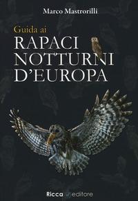 Guida ai rapaci notturni d'Europa