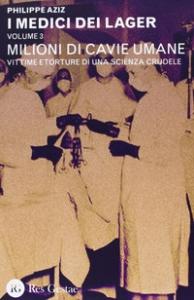 Volume 3: Milioni di cavie umane
