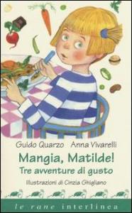 Mangia, Matilde!