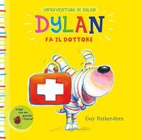 Dylan fa il dottore