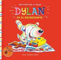 Dylan fa il negoziante