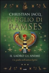 Il figlio di Ramses. Il ladro di anime