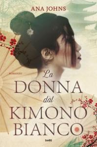 La donna dal kimono bianco [romanzo]