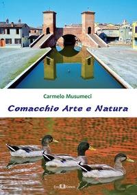 Comacchio arte e natura
