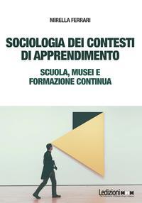 Sociologia dei contesti di apprendimento