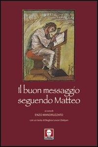 Il buon messaggio seguendo Matteo