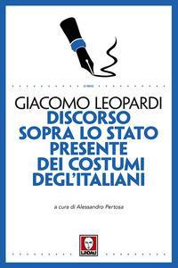 Discorso sopra lo stato presente dei costumi degl'italiani