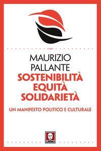 Sostenibilità, equità, solidarietà