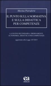 Il punto sulla normativa e sulla didattica per competenze