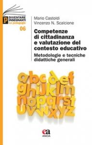 Competenze di cittadinanza e valutazione del contesto educativo