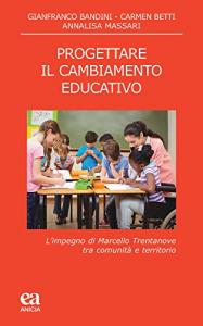 Progettare il cambiamento educativo