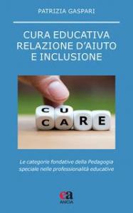 Cura educativa, relazione d'aiuto e inclusione