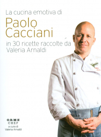 La cucina emotiva di Paolo Cacciani