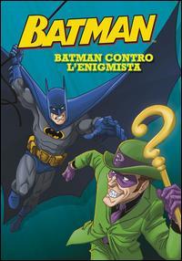 Batman. Batman contro l'Enigmista