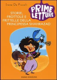 Storie, frottole e frittelle della principessa Shahrazad