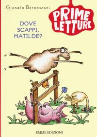 Dove scappi, Matilde?