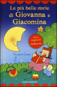 Le più belle storie di Giovanna e Giacomina