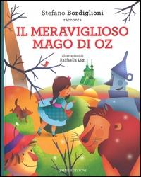 Stefano Bordiglioni racconta Il meraviglioso mago di Oz