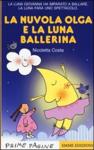 La nuvola Olga e la luna ballerina