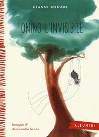 Tonino l'invisibile