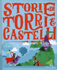 Storie di torri e castelli