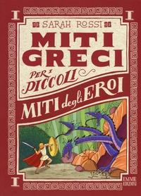 Miti greci per i piccoli. [1]: Miti degli eroi