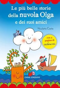Il più belle storie della Nuvola Olga e dei suoi amici
