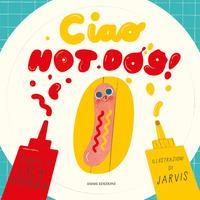 Ciao hot dog!