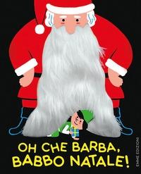 Oh che barba, Babbo Natale!