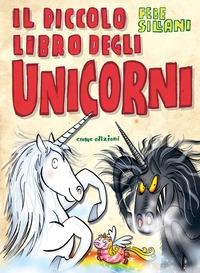 Il piccolo libro degli unicorni
