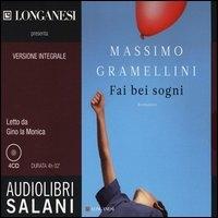 Fai bei sogni / Massimo Gramellini ; letto da Gino La Monica