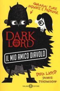 Dark Lord. Il mio amico diavolo