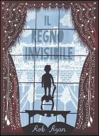 Il regno invisibile