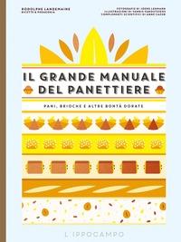 Il grande manuale del panettiere