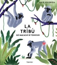 La tribù dei macachi di Tonkean