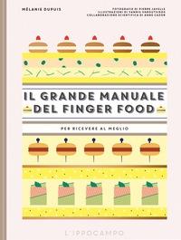 Il grande manuale del finger food