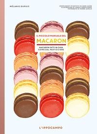 Il piccolo manuale del macaron