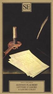 Lettere d'amore a Louise Colet, 1846-1848