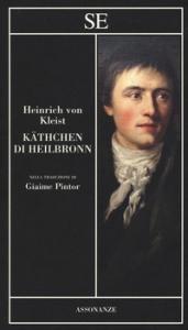 Kathchen di Heilbronn, ovvero La prova del fuoco
