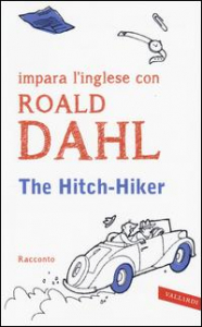 The Hitch-Hiker / Roald Dahl