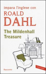 The mildenhall treasure / Roald Dahl