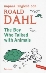 The boy who talked with animals / Roald Dahl
