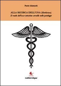Alla ricerca dell'Una (medicina)